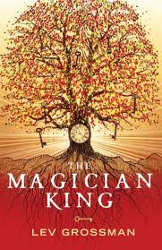 cover of magician king lev grossman